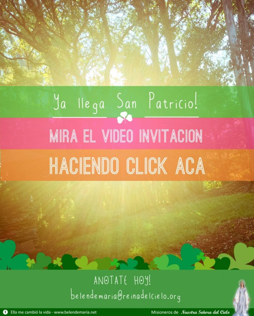 Envio video invitacion San Patricio 2015