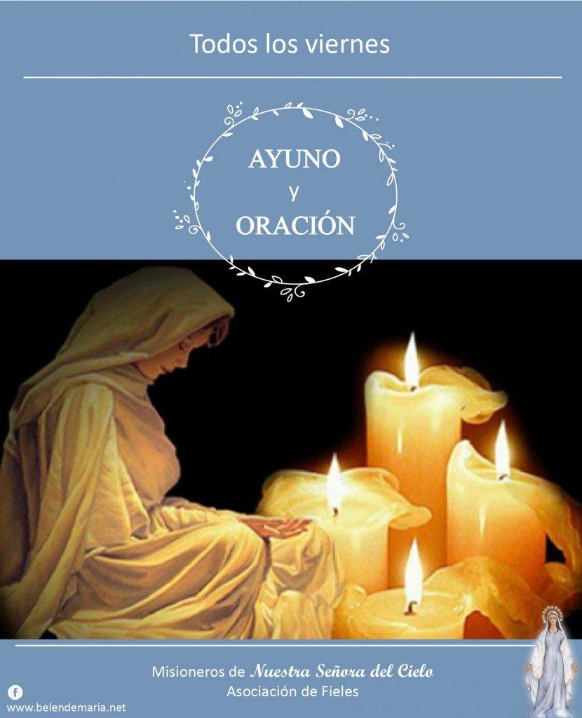 Viernes: Ayuno y Oracion