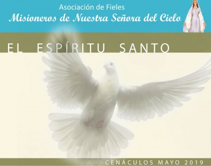 Cenáculos de Mayo: el Espíritu Santo