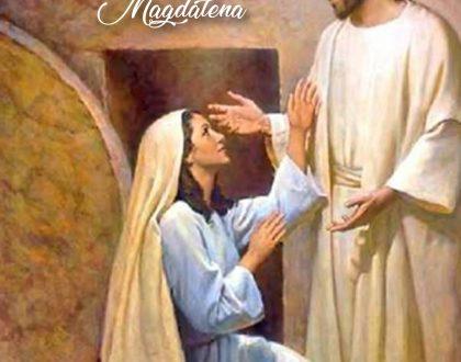 22 de Julio: dia de Maria Magdalena