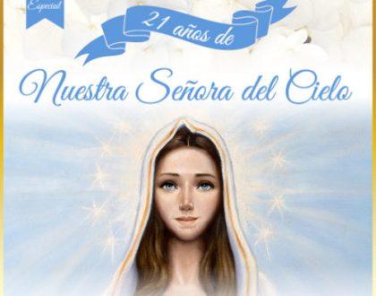 21º Aniversario de Nuestra Señora del Cielo