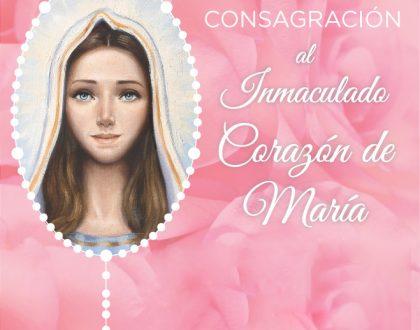 Fiesta de Consagración al Inmaculado Corazón de María